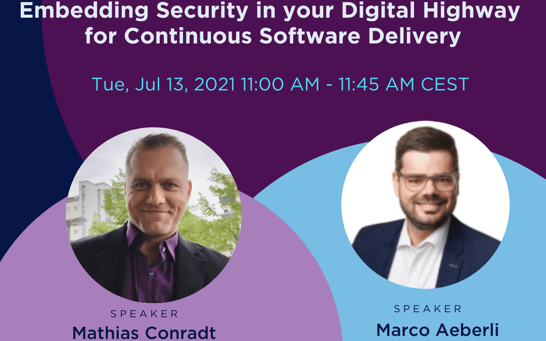 Webinar: Embedding Security in your Digital Highway for Continuous Software Delivery